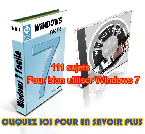 111 sujets pour bien utiliser Windows 7...