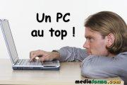 Un PC au top