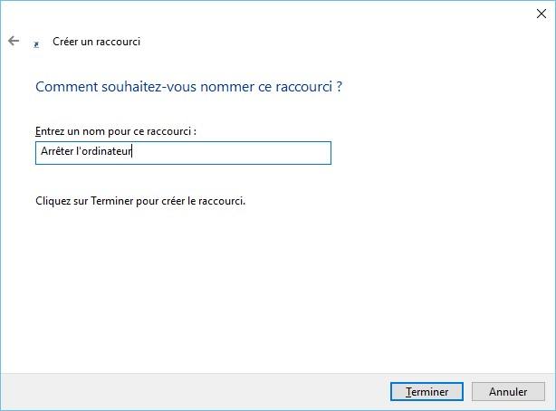 Windows 10 - Un raccourci pour arrêter l'ordinateur ...