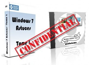 Windows 7 Astuces - Tome 1