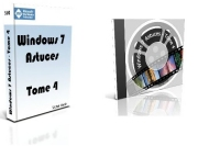 Windows 7 Astuces Tome 4