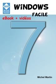 Windows 7 Facile avec vidéos